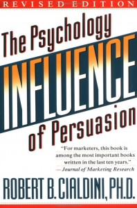 Influence The Psychology of Persuasion
