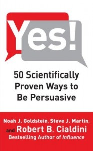 Yes 50 Proven ways to be persuasive